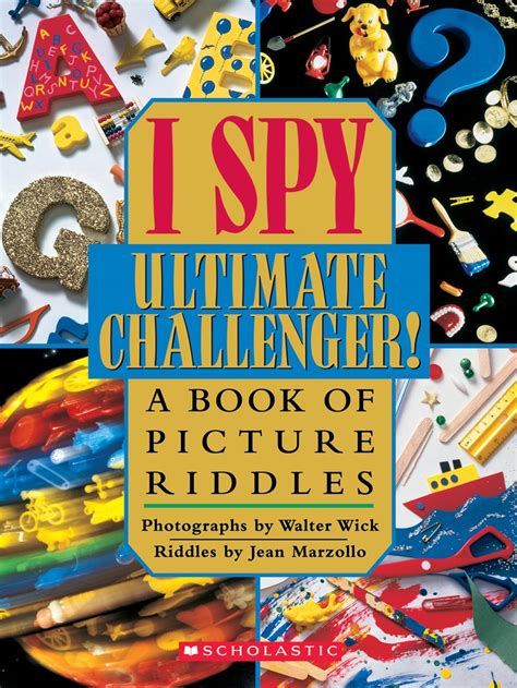 i mystery a book of picture riddles i ultimate challenger by jean marzollo scholastic