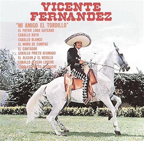 vicente fernandez album covers mi amigo el tordillo vicente fern 225 ndez songs reviews