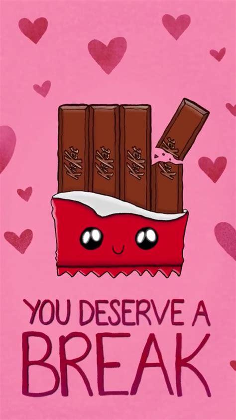 deserve  break kit kat bar candy bar food pun