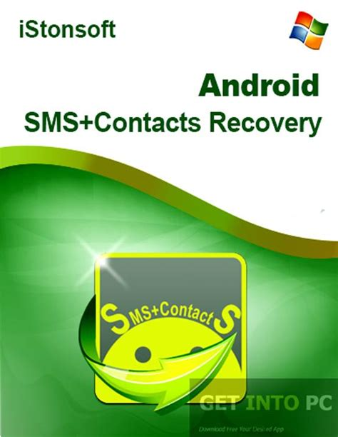 android sms recovery istonsoft android sms and contacts recovery free
