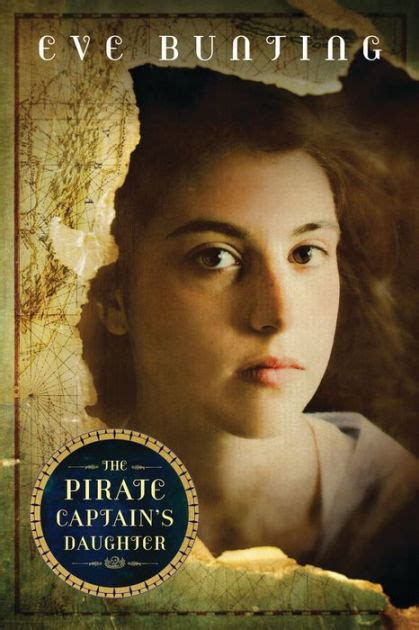 the pirate captain s daughter by eve bunting paperback barnes noble 174