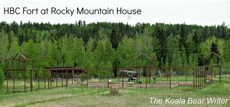 rocky house explore rocky mountain house national historic site the koala mom