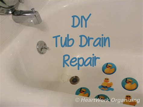 bathtub drain replacement diy bathtub drain repair heartwork organizing tips for organizing your home