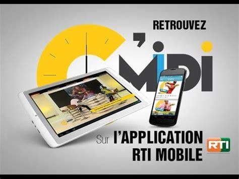 rti mobile rti mobile tous les programmes radio et tv de la rti
