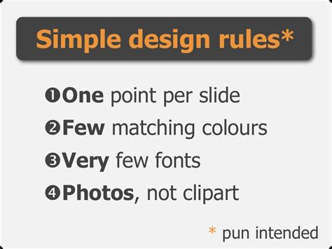 powerpoint design rules simple design rules one point per slide quot few matching