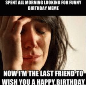 Birthday Meme For Friend - funny birthday wishes for best friends kappit