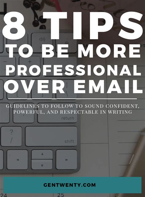 8 Tips On Being A by 8 Tips To Be More Professional In Your Emails