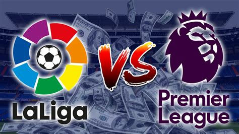 La M League premier league vs la liga money vs football real