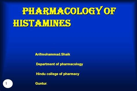 Pharmacology Of Histamine Authorstream Pharmacology Powerpoint Presentation