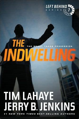 The Indwelling By Tim Lahaye the indwelling the beast takes possession left