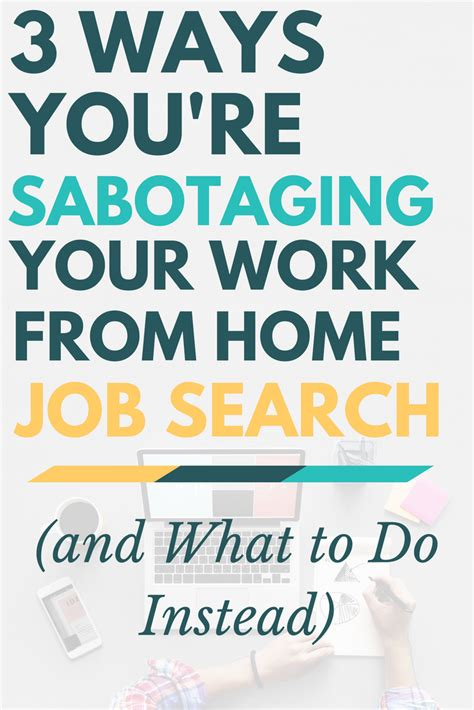 3 ways you re sabotaging your work from home search