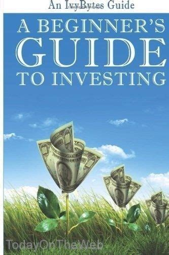 a beginner s guide to investing how to grow your money