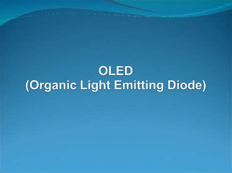 light emitting diode technology organic light emitting diode