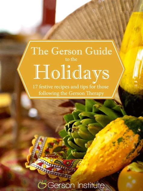 Gerson Detox Plan by Free Recipe E Book The Gerson Guide To The Holidays 17