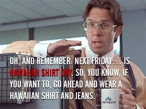 Office Space Hawaiian Shirt Top 25 Quotes From The Office Space 1999