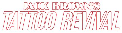 jack brown s tattoo revival brown s revival best shop in