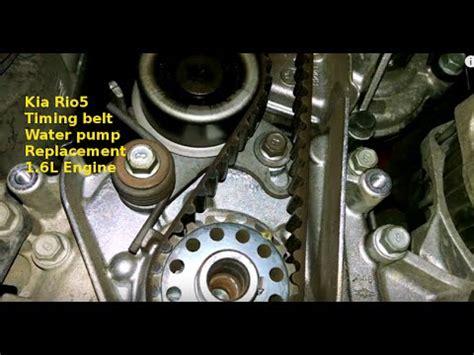 Kia Timing Belt Replacement Timing Belt Replacement 2011 Kia Rio5 1 6l Water How