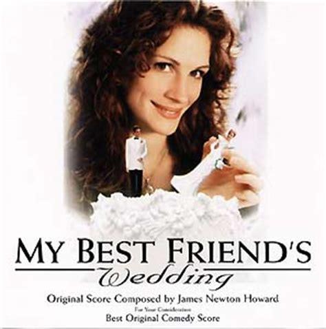 My Best Friend's Wedding  Soundtrack details
