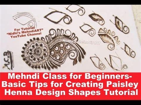 henna design tutorial for beginners mehndi class for beginners basic tips for creating