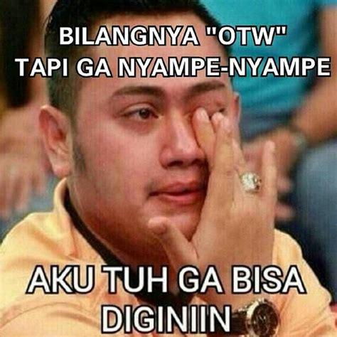 meme otw ala  indonesia  kocak tapi  bikin