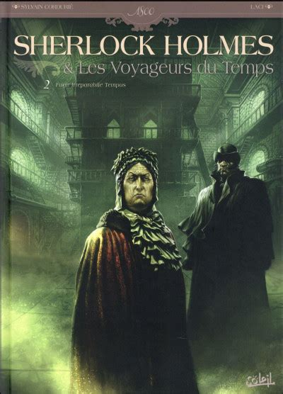 Sherlock Holmes Et Les Voyageurs Du Temps Tome 2 Bdfugue Com