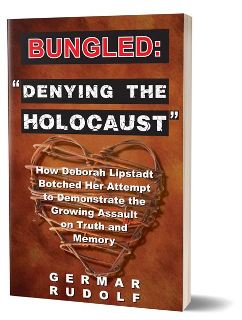 denying the holocaust the codoh com bungled denying the holocaust