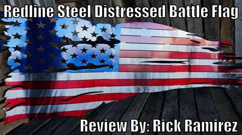 redline steel redline steel distressed battle flag review