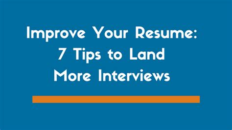 improve your resume 7 tips to land more interviews zipjob