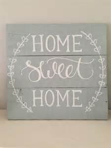 Home Sweet Home Interiors Rustic Home Decor Home Sweet Home Sign Rustic Pallet Sign Painted Pallet Sign
