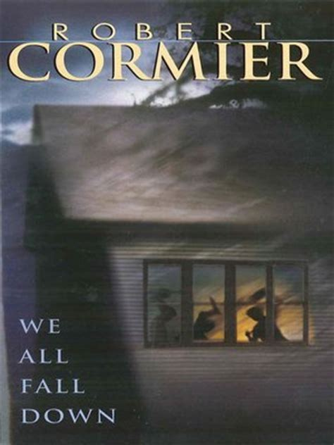 We All Fall Robert Cormier Essay by We All Fall By Robert Cormier 183 Overdrive Ebooks Audiobooks And For Libraries