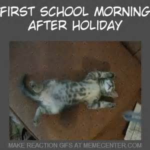Morning After Meme - first school morning after holidays by stiaan meme center