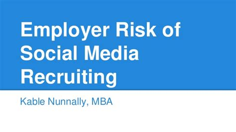 Of Mba Recruiting by Employer Risk Of Social Media Recruiting