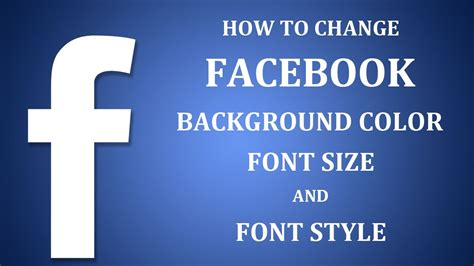 change facebook themes background how to change facebook background color font size fon