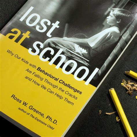 lost at school why our with behavioral challenges are falling through the cracks and how we can help them mrs smith reads lost at school by dr ross w greene ph d
