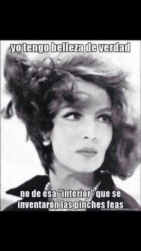Memes De Maria Felix - 145 best frases de quot la do 241 a quot images on pinterest spanish