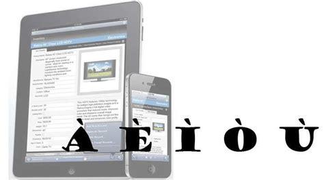 lettere accentate lettere accentate su iphone e a e i o u tastiera