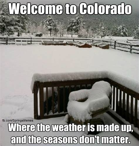Colorado Weather Meme - colorado memes quotes pinterest