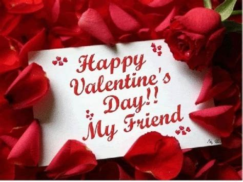 happy valentines wishes for friends happy valentines day my friend pictures photos and