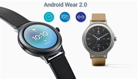 android wearable android wear 2 0 officially launches here s what it brings to the table