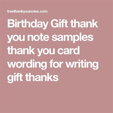 Thank You Letter For Birthday Gift 1000 ideas about thank you card wording on