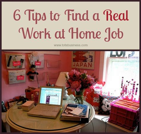 6 tips to find a real work at home the sits