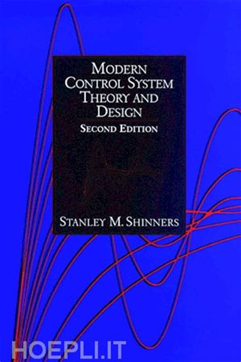 libro illustration a theoretical and modern control system theory and design shinners stanley m wiley blackwell libro hoepli it