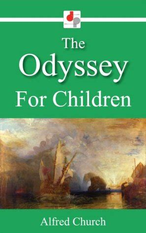 the odyssey picture book the odyssey for children by alfred j church