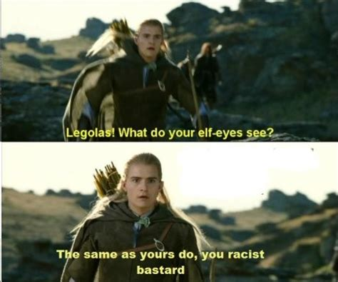 Aragorn Meme - racist aragorn fun picture webfail fail pictures and