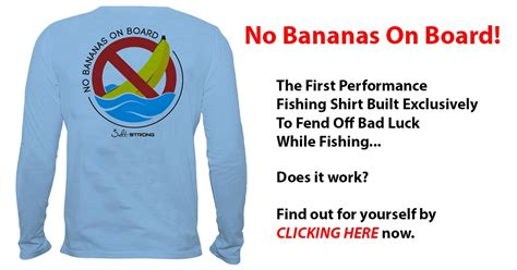 no bananas on the boat are bananas really bad luck on boats pics true stories