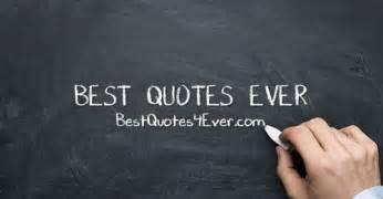 best quotes ever bestquotes4ever com