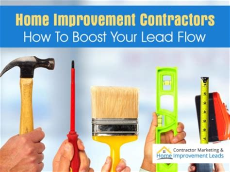 home improvement contractors how to boost your lead flow