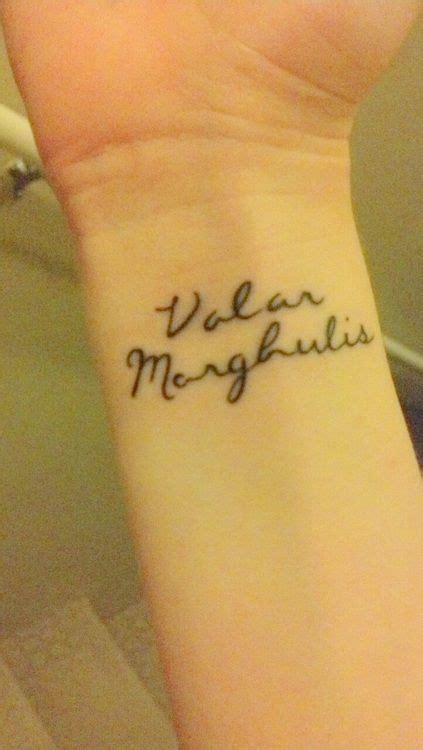 tattoo placement game valar morghulis tattoo from game of thrones don t know if