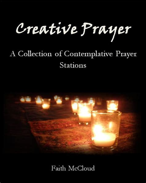 creative prayer a collection of contemplative prayer stations books pin by mariesa robbins on contemplative prayer ideas