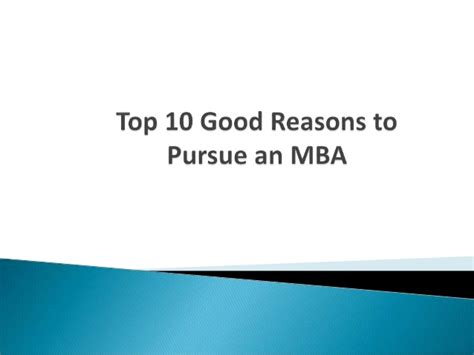 Which Masters Can Be Pursued After Mba by Top 10 Reasons To Pursue An Mba
